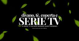 tv series, serie tv, post, articolo, 10 film da non perdere quest'inverno, winter, season, netflix, dblog, blog