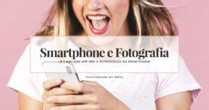 Smartphone-Fotoritocco-Mobile-Fotografia
